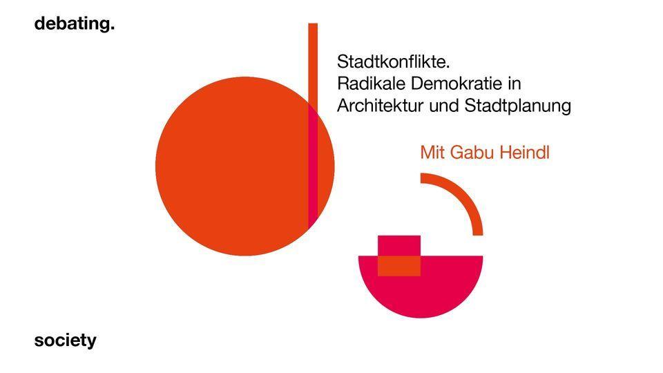 Gabu Heindl: Stadtkonflikte